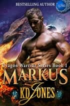 Markus ebook by KD Jones