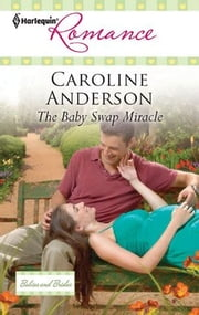 The Baby Swap Miracle ebook by Caroline Anderson