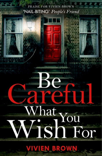 Be Careful What You Wish For ebook by Vivien Brown