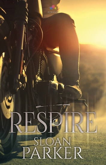 Respire ebook by Sloan Parker