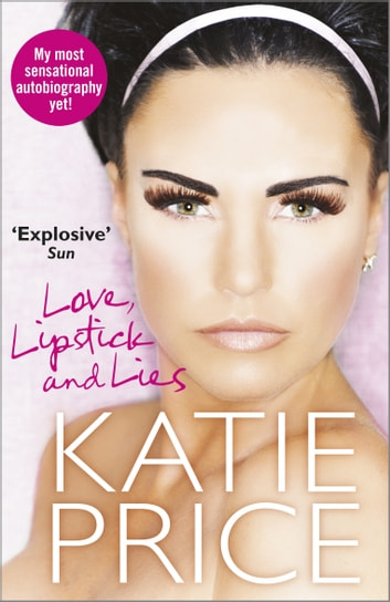 Love, Lipstick and Lies ebook by Katie Price
