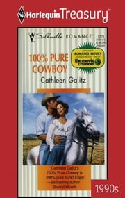 100% Pure Cowboy - A Single Dad Romance ebook by Cathleen Galitz