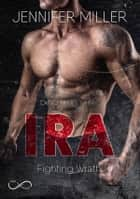 IRA - A Deadly Sins Novel Vol. 2 eBook by Jennifer Miller, Angelice Graphics, Elisabetta Rindone