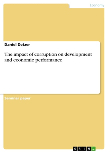 The impact of corruption on development and economic performance ebook by Daniel Detzer