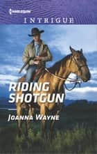 Riding Shotgun ebook by Joanna Wayne