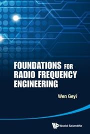 Foundations for Radio Frequency Engineering ebook by Geyi Wen