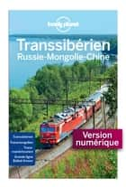 Transsibérien - 6ed ebook by LONELY PLANET FR