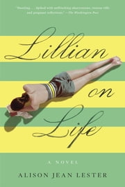 Lillian on Life ebook by Alison Jean Lester