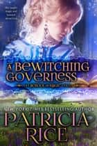 A Bewitching Governess ebook by