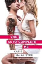You Auto-Complete Me ebook by