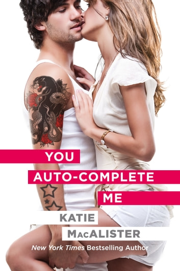 You Auto-Complete Me ebook by Katie MacAlister