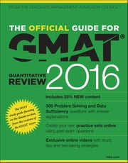 The Official Guide for GMAT Quantitative Review 2016 with Online Question Bank and Exclusive Video ebook by GMAC (Graduate Management Admission Council)