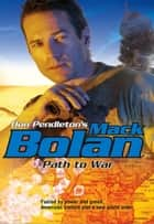 Path to War ebook by Don Pendleton