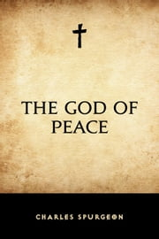The God of Peace ebook by Charles Spurgeon