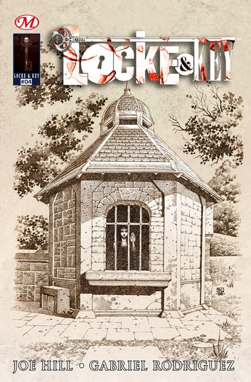 Locke & Key #4 - Locke & Key, T1 ebook by Joe Hill