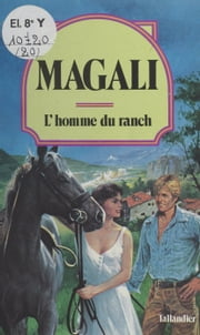 L'homme du ranch ebook by Magali