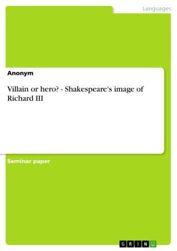 Villain or hero? - Shakespeare's image of Richard III ebook by Anonymous
