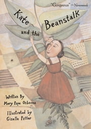 Kate and the Beanstalk - with audio recording ebook by Mary Pope Osborne,Giselle Potter