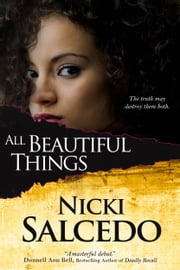 All Beautiful Things ebook by Nicki Salcedo