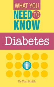 Diabetes ebook by Dr. Tom Smith