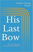His Last Bow ekitaplar by Arthur Conan Doyle
