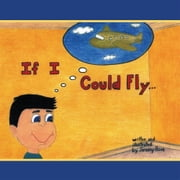 If I Could Fly... ebook by Jeremy Rose