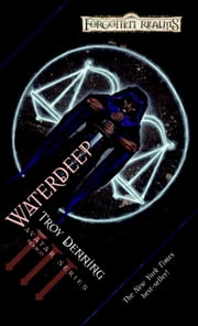 Waterdeep - Avatar Series, Book II ebook by Troy Denning
