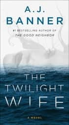 The Twilight Wife ebook by