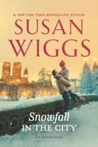 Snowfall in the City ebook by Susan Wiggs