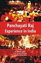 Panchayati Raj Experience in India ebook by K. Raman Professor Pillai, R. K. Suresh Dr Kumar
