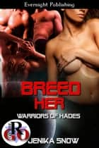 Breed Her ebook by Jenika Snow