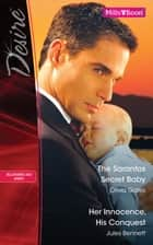 The Sarantos Secret Baby/Her Innocence, His Conquest ebook by Olivia Gates, Jules Bennett