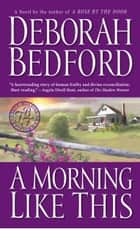 A Morning Like This ebook by Deborah Bedford