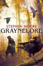 Graynelore ebook by Stephen Moore