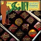 A Joe Bev Audio Theater Sampler, Vol. 2 audiobook by Joe Bevilacqua, Joe Bevilacqua, Joe Bevilacqua,...