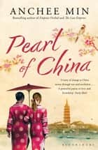 Pearl of China ebook by Anchee Min