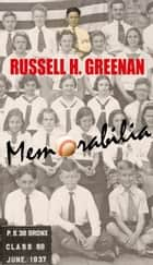 Memorabilia ebook by Russell H. Greenan