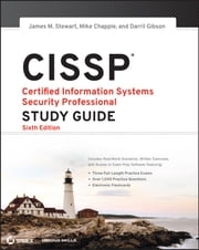 CISSP: Certified Information Systems Security Professional Study Guide ebook by Darril Gibson,Mike Chapple,James M. Stewart