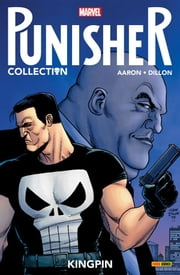 Punisher. Kingpin (Punisher Collection) ebook by Jason Aaron, Matt Hollingsworth, Steve Dillon