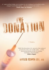 THE DONATION ebook by Myles Lee