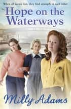 Hope on the Waterways ebook by Milly Adams