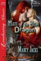 Mate of the High Dragon ebook by Marcy Jacks