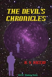 The Devil's Chronicles ebook by R. Vincent Riccio