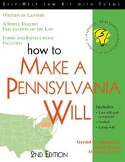 How To Make A Pennsylvania Will ebook by Gaetano,Gerald