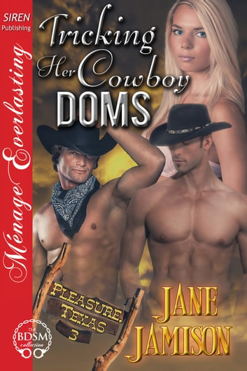 Tricking Her Cowboy Doms ebook by Jane Jamison