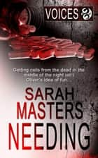 Needing ebook by Sarah Masters