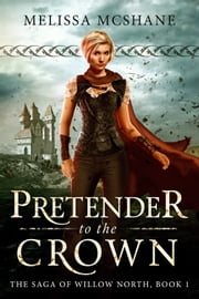 Pretender to the Crown ebook by Melissa McShane