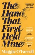 The Hand That First Held Mine ebook by Maggie O'Farrell