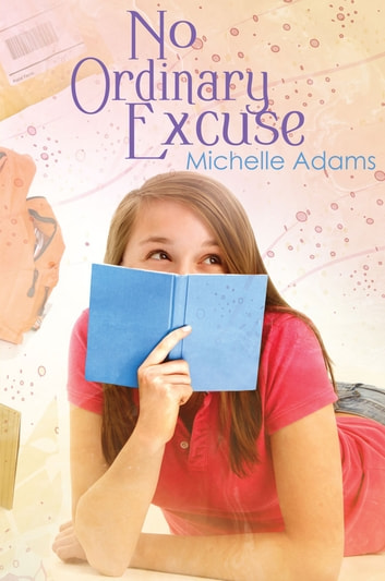 No Ordinary Excuse ebook by Michelle Adams