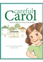Careful Carol ebook by Jackie Burch